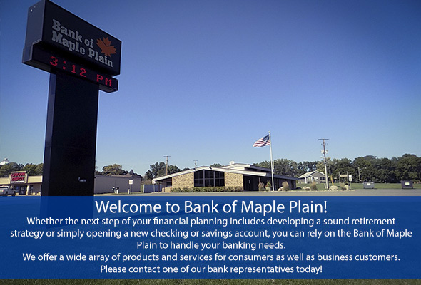 Welcome to Bank of Maple Plain!